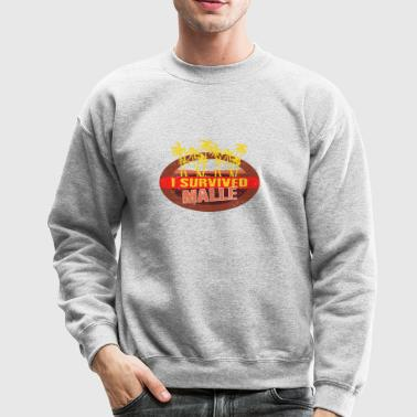 I Survived Malle - Malle Survivor T-shirt - Crewneck Sweatshirt