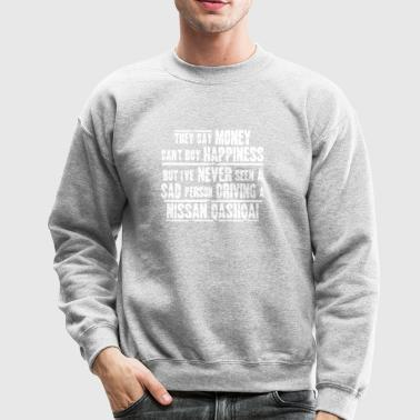 Nissan Qashqai Funny Gift They say Money can t buy - Crewneck Sweatshirt