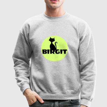 Birgit Name first name - Crewneck Sweatshirt
