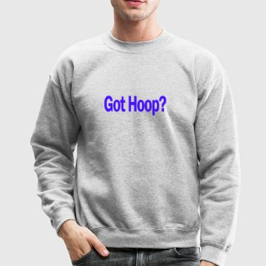 Got hoop - Crewneck Sweatshirt