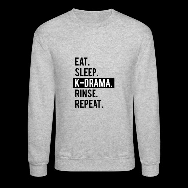 Eat Sleep K-drama Rinse Repeat - Crewneck Sweatshirt