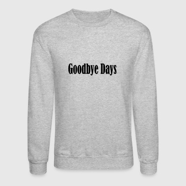 Goodbye days - Crewneck Sweatshirt