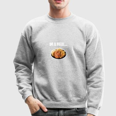 im a meal - Crewneck Sweatshirt