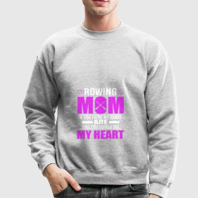 Rowing Moms Full Heart Mothers Day T-Shirt - Crewneck Sweatshirt