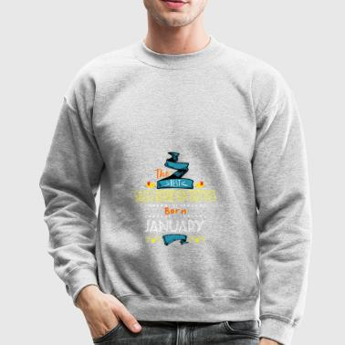 Best Sales Representatives are Born in January - Crewneck Sweatshirt