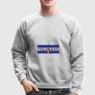 Colorado State Flag Patriotic Colorado Day Gift - Crewneck Sweatshirt