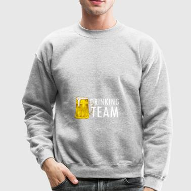 Drinking Team - Crewneck Sweatshirt