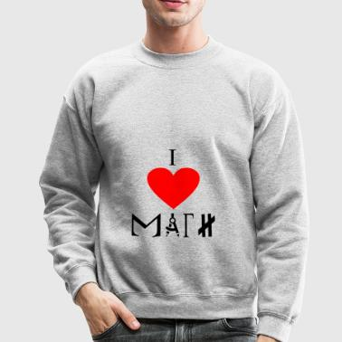 i love math - Crewneck Sweatshirt