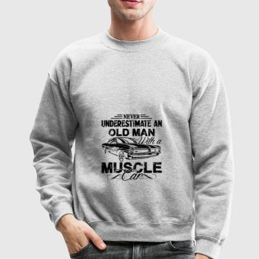Old Man With A Muscle Car T shirt - Crewneck Sweatshirt