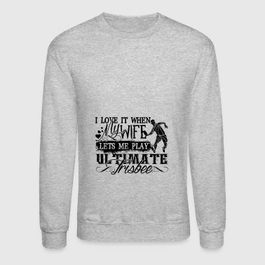 Play Ultimate Frisbee Shirt - Crewneck Sweatshirt
