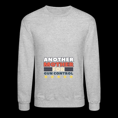 Another Mother For Gun Control - Crewneck Sweatshirt