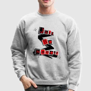 Just Be Honest - Crewneck Sweatshirt