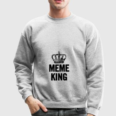 Meme King Black - Crewneck Sweatshirt