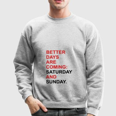 weekend - Crewneck Sweatshirt