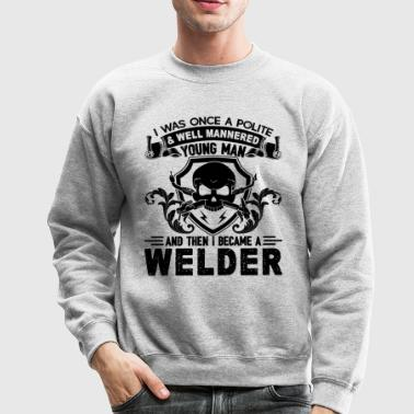 Welder Shirt - Young Man Welder T Shirt - Crewneck Sweatshirt