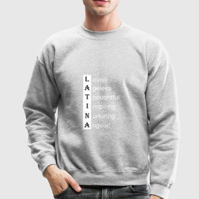 Latina love words white - Crewneck Sweatshirt