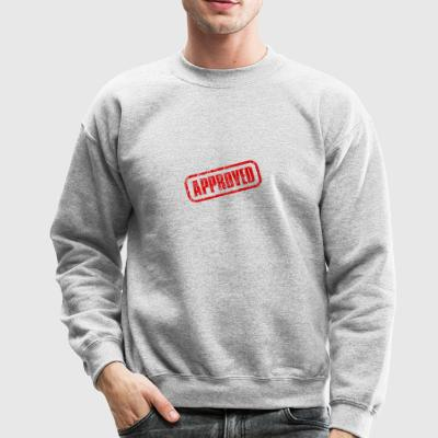approved stamp - Crewneck Sweatshirt