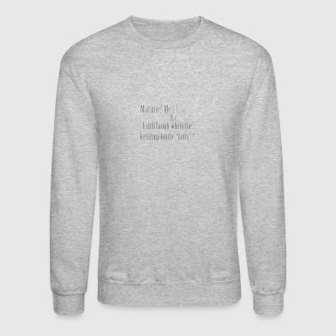 Mature? - Crewneck Sweatshirt