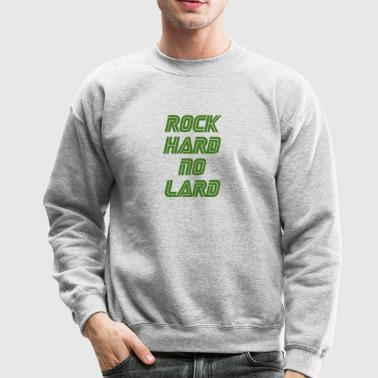 rock hard - Crewneck Sweatshirt