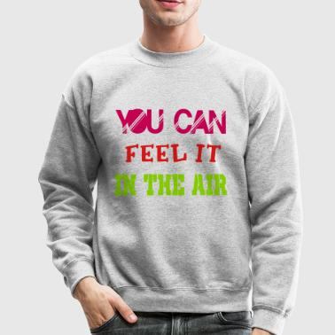 in the air - Crewneck Sweatshirt
