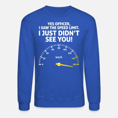 Reckless I'm Driving Too Fast. I Do Not Care! - Unisex Crewneck Sweatshirt