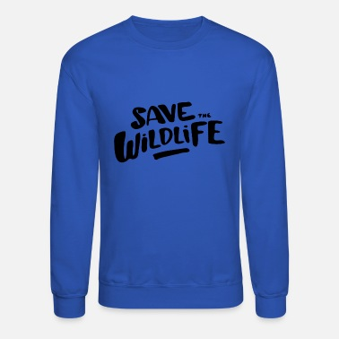 Wildlife Save the Wildlife - Crewneck Sweatshirt