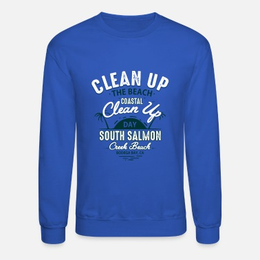 Clean Up Clean Up The Beach Day - Unisex Crewneck Sweatshirt