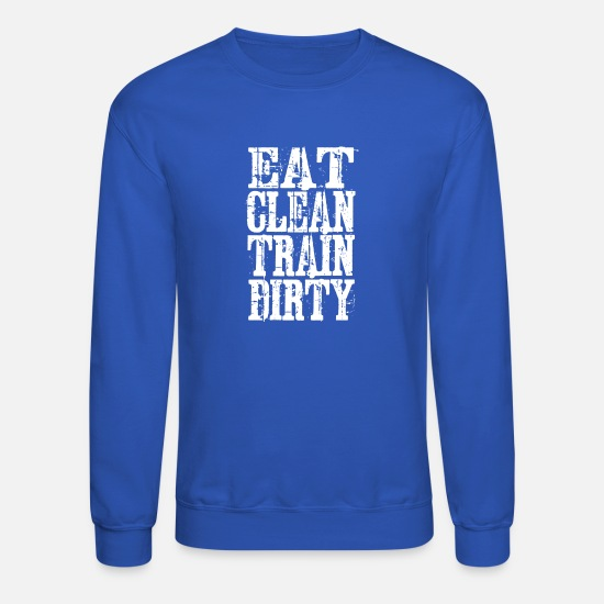 Body Builder Hoodies & Sweatshirts - Eat Clean - Unisex Crewneck Sweatshirt royal blue