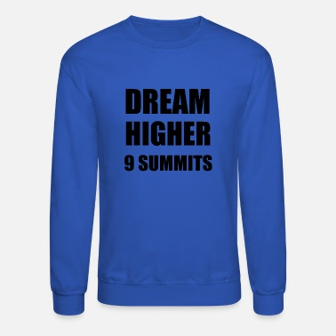 D H Kim DREAM HIGHER - 9 MOTTOS OF 9 SUMMITS - Unisex Crewneck Sweatshirt