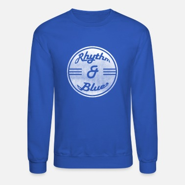 Rhythm Rhythm and Blues - Crewneck Sweatshirt