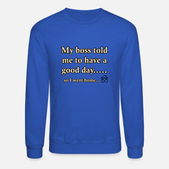 Line Hoodies & Sweatshirts - I went Home 60 G - Unisex Crewneck Sweatshirt royal blue