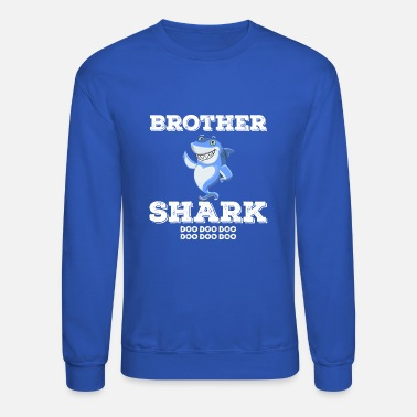 Brother Baby Shark Brother Shark Family Apparel Gift Shirt - Unisex Crewneck Sweatshirt