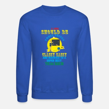 Sale Teacher T shirt and Apparel Limited Edition ! - Crewneck Sweatshirt