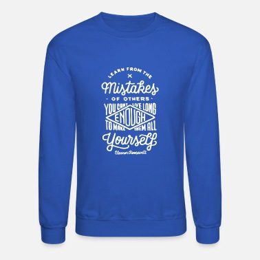 Mistake Learn from the Mistakes - Unisex Crewneck Sweatshirt