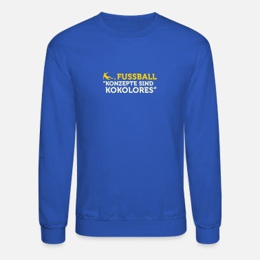 Tosh Football Quotes: Concepts Are Tosh! - Crewneck Sweatshirt
