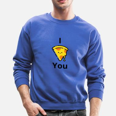 Pizza Love you Shirt - Crewneck Sweatshirt