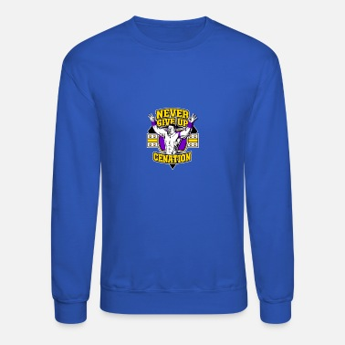 Never Give UP CENATION - Crewneck Sweatshirt