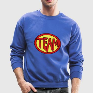 Super, Hero, Heroine, Super Team - Crewneck Sweatshirt
