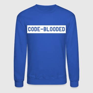 Code Blooded T Shirt - Crewneck Sweatshirt