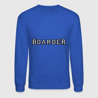 boarder - Crewneck Sweatshirt