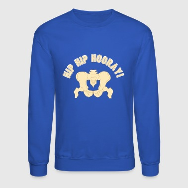 Hip Hip Hooray Gift - Crewneck Sweatshirt