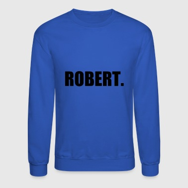 ROBERT. - Crewneck Sweatshirt