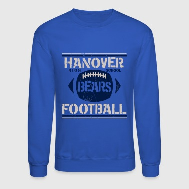Hanover High School Bears Football - Crewneck Sweatshirt