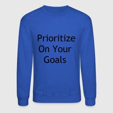 Goals - Crewneck Sweatshirt