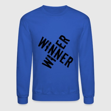 winner winner - Crewneck Sweatshirt