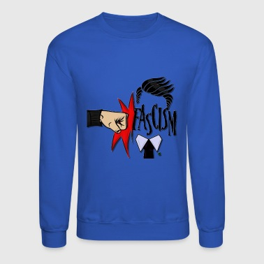 RIGHT IN THE FASCISM - Crewneck Sweatshirt