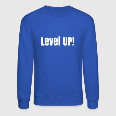 Level up - Crewneck Sweatshirt