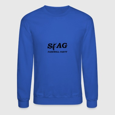 stag farewell party - Crewneck Sweatshirt