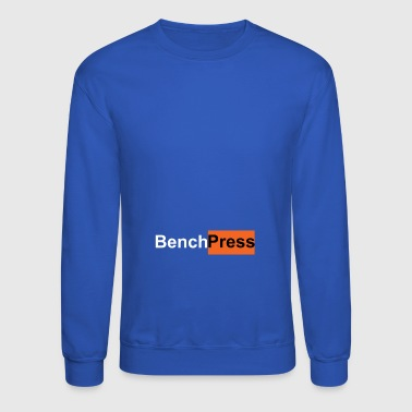 Bench Press - Crewneck Sweatshirt