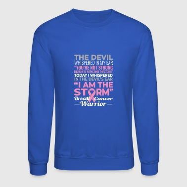 Breast Cancer I Am The Storm - Crewneck Sweatshirt